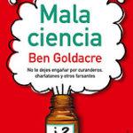 Por qué me encanta Mala Ciencia, de Goldacre