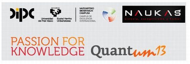 Naukas colaborará en el evento Quantum13 mediante charlas los días 2,3 y 4 de octubre en San Sebastián
