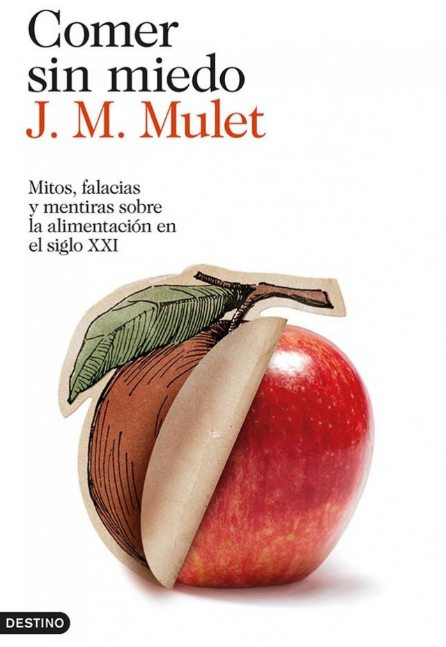 Comer sin miedo - JM Mulet