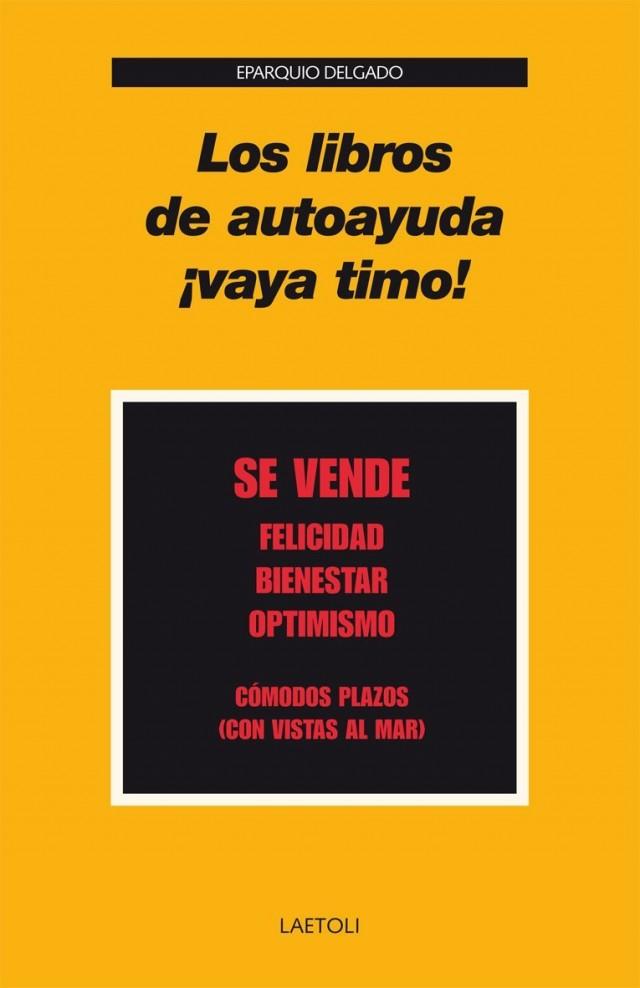 Los libros de autoayuda, ¡Vaya timo! - Ed. Laetoli