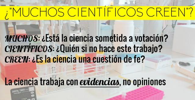 Muchos científicos creen...