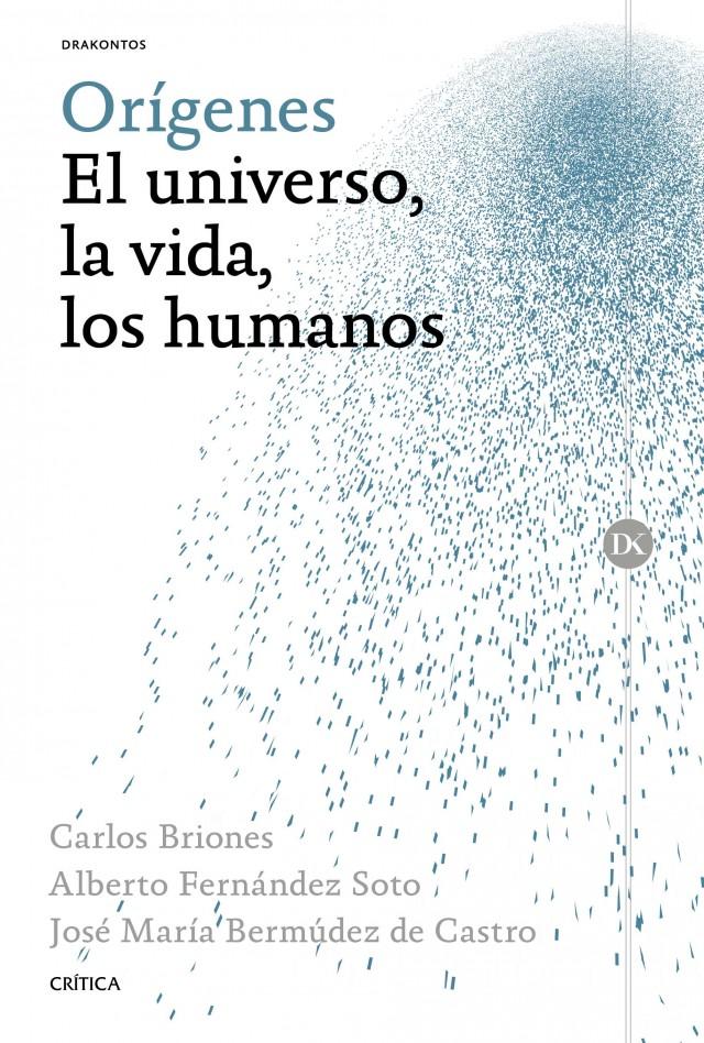 Orígenes. El universo, la vida, los humanos