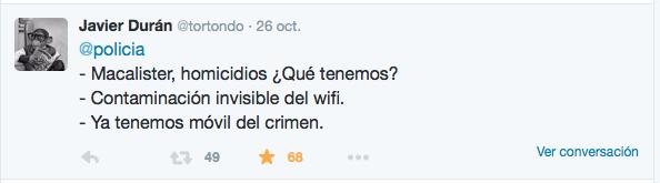 «@policia - Macalister, homicidios ¿Qué tenemos? - Contaminación invisible de wifi - Ya tenemos móvil del crimen.».