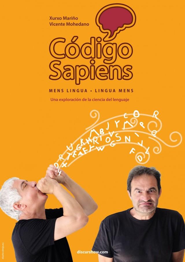Código Sapiens, el nuevo discurshow de Xurxo Mariño y Vicente Mohedano