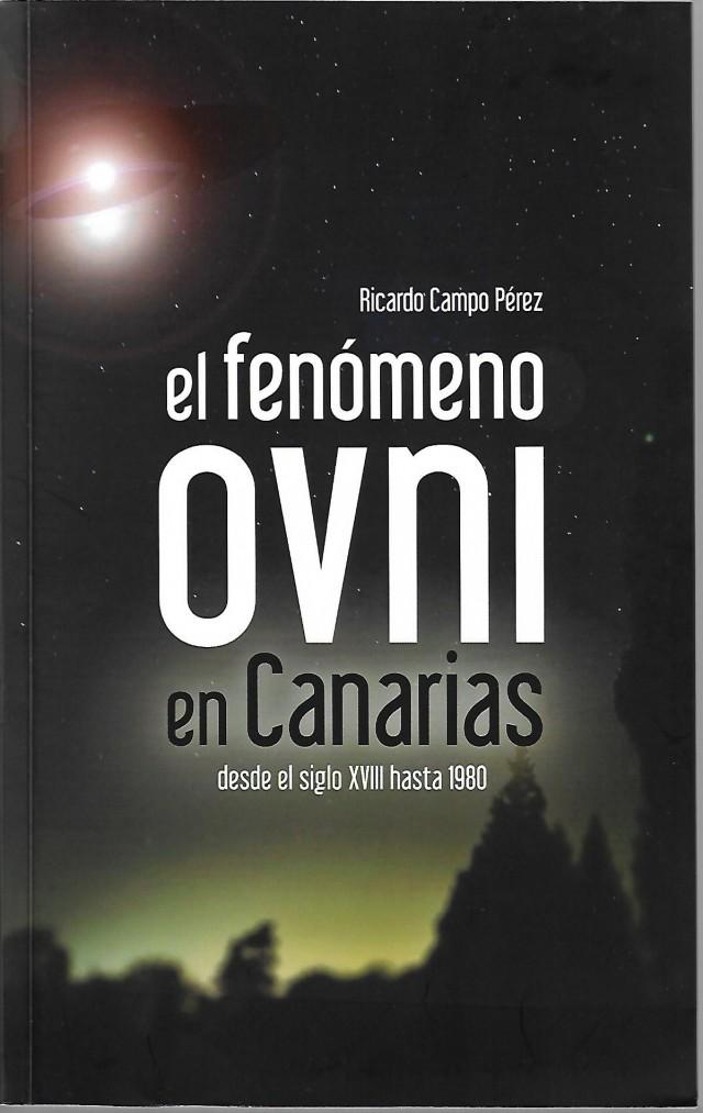 El fenómeno OVNI en Canarias, por Ricardo Campo