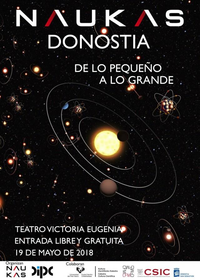 Naukas Donostia 2018, de lo pequeño a lo grande. Teatro Victoria Eugenia, sábado 29 mayo