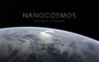 NANOCOSMOS: Un viaje a lo pequeño