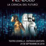 Programa definitivo de Naukas Valladolid 2018, la Ciencia del Futuro