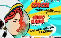 Os presentamos Naukas Córdoba. Gran Teatro Gongora, sábado 12 de enero 2019