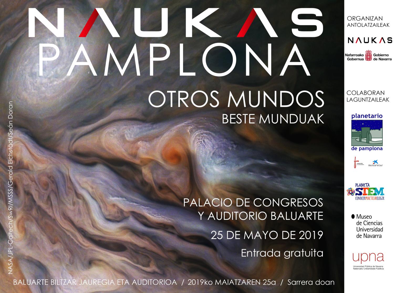 "Programa definitivo de Naukas PAMPLONA, ""Otros mundos"" (sábado 25 mayo en el Palacio Baluarte)"