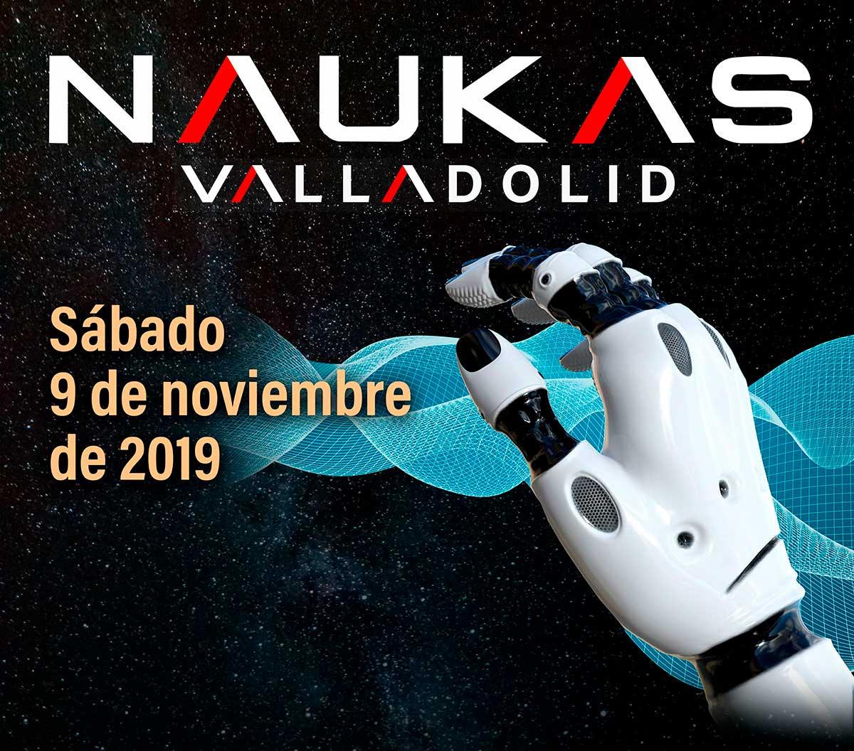 Programa (provisional) de Naukas Valladolid 2019 (Teatro Zorrilla, sábado 09 noviembre)