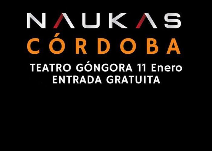 Os presentamos Naukas Córdoba 2020, sábado 11 enero, Teatro Góngora