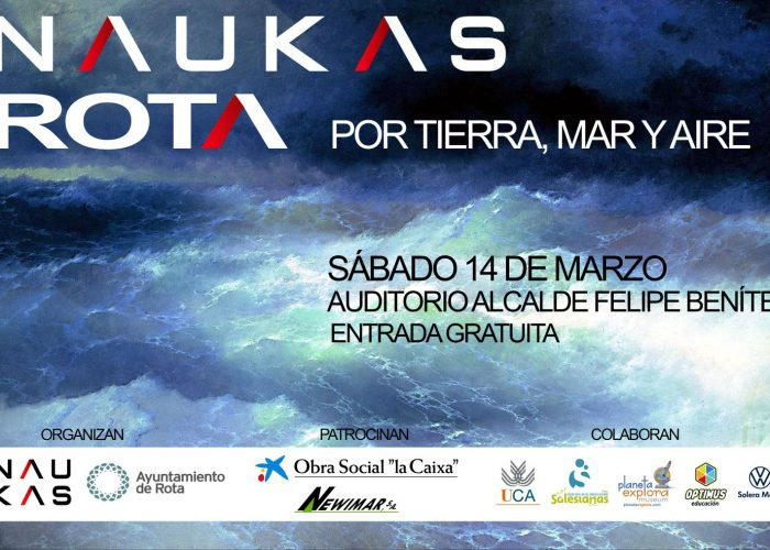 Os presentamos un nuevo evento: Sábado 14 de marzo, Naukas Rota 2020, por tierra, mar y aire